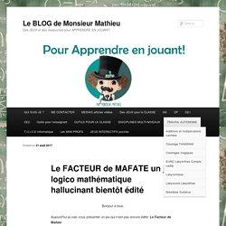 Le FACTEUR de MAFATE un jeu logico mathématique hallucinant bientôt édité