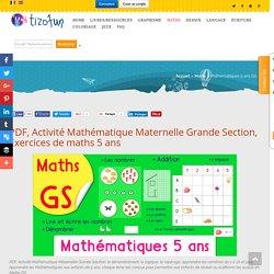 PDF, Activité Mathématique Maternelle Grande Section, Exercices de maths 5 ans