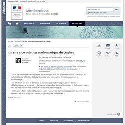 Un site : Association mathématique du Quebec-Mathématiques-Éduscol