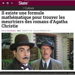 Il existe une formule mathématique pour trouver les meurtriers des romans d'Agatha Christie