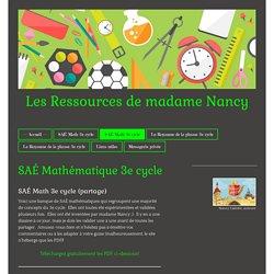 SAÉ Mathématique 3e cycle - Site de ressourcesnancy !