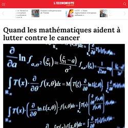Quand les mathématiques aident à lutter contre le cancer