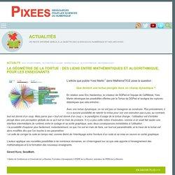 La géométrie de la Tortue: des liens entre mathématiques et algorithmique, pour les enseignants — Pixees