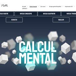 Les mathématiques, c'est pas automatique ! » Calcul mental