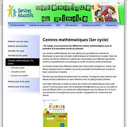 Mathématiques » Centres mathématiques (1er cycle)