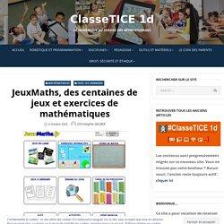 JeuxMaths, des centaines de jeux et exercices de mathématiques – ClasseTICE 1d