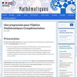 Une progression pour l'Option Mathématiques Complémentaires - Mathématiques - Académie de Bordeaux