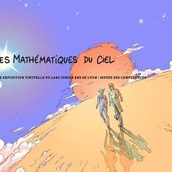 Les mathématiques du ciel – Une exposition virtuelle du Labo Junior de l'ENS de Lyon avec le Musée des Confluences