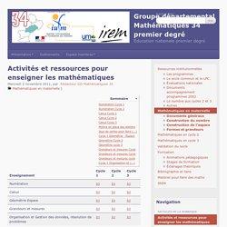 Activités et ressources pour enseigner les mathématiques - Groupe départemental Mathématiques 34 premier degré
