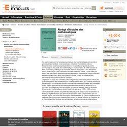 Abrégé d'histoire des mathématiques - J. Dieudonné