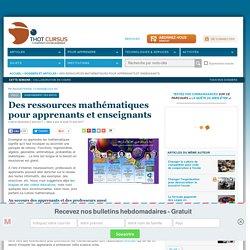 Des ressources mathématiques pour apprenants et enseignants