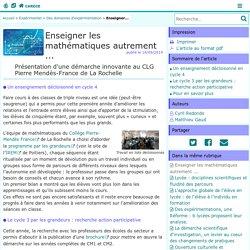 Enseigner les mathématiques autrement ... - Centre Académique Recherche- Développement, Innovation et Expérimentation