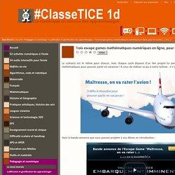 [Cible : Cycles 1, 2 et 3] Trois escape games mathématiques numériques en ligne