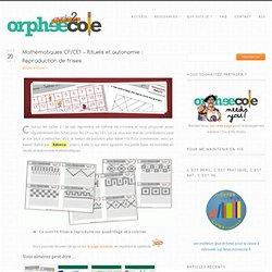 Mathématiques CP/CE1 - Rituels et autonomie : Reproduction de frises