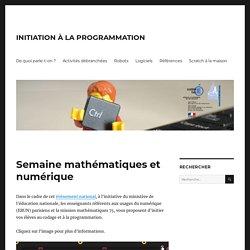 Semaine mathématiques et numérique – INITIATION À LA PROGRAMMATION