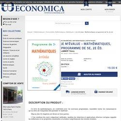 Economica - Je m'évalue - Mathématiques, programme de 5e, 2e éd. LAMBERT Thierry
