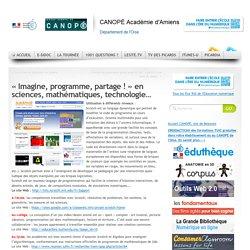 « Imagine, programme, partage ! » en sciences, mathématiques, technologie…