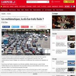 Les mathématiques, la clé d'un trafic fluide ? - 31/07/2015 - ladepeche.fr