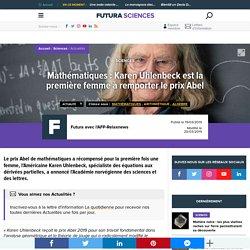 Mathématiques : Karen Uhlenbeck est la première femme à remporter le prix Abel