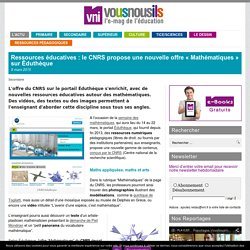 """Ressources éducatives : le CNRS propose une nouvelle offre """"Mathématiques"""" sur Éduthèque"""
