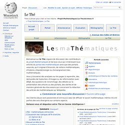 Projet:Mathématiques/Le Thé/Archives 4