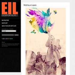 Matheus Lopes & Escape Into Life
