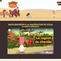 Math Mathews & la malédiction de Sylla : le dessin animé pour apprendre les maths - Math Mathews