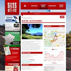 Matheysine - Vallée du Valbonnais - Sites VTT