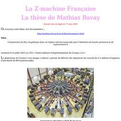 Thèse de Mathias Bavay sur la Z machine française