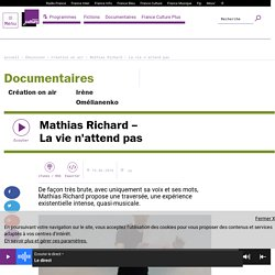 Mathias Richard – La vie n'attend pas