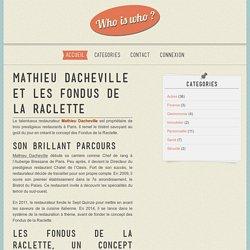 Mathieu Dacheville et les Fondus de la Raclette
