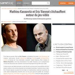 Mathieu Kassovitz et Eric Viennot s'échauffent autour du jeu vid