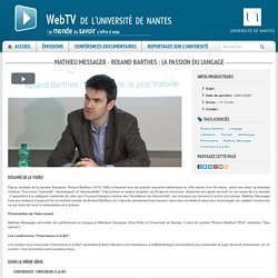 Mathieu Messager - Roland Barthes : la passion du langage