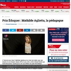 Prix Éduquer : Mathilde Aglietta, la pédagogue