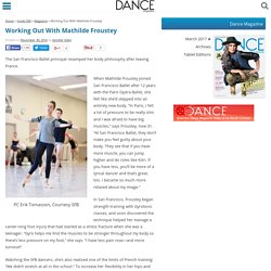 Working Out With Mathilde Froustey - Dance Magazine