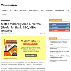 Maths Mirror By Amit K. Verma (Useful For Bank, SSC, MBA, Railway)