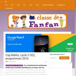 Cap Maths, cycle 2 CE2, programmes 2016 – Classe de Fanfan