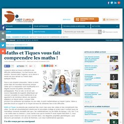 Maths et Tiques vous fait comprendre les maths !