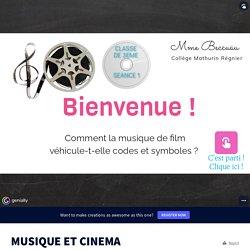 MUSIQUE ET CINEMA by mathurinmusique on Genially