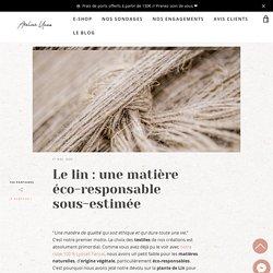Le lin : une matière éco-responsable sous-estimée – Atelier Unes