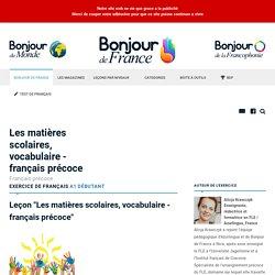 Les matières scolaires, vocabulaire - français précoce