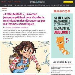 L'effet Matilda, un roman jeunesse sur le mépris des femmes scientifiques