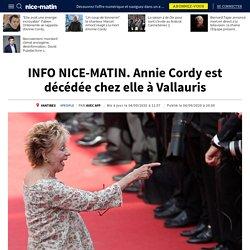 INFO NICE-MATIN. Annie Cordy est décédée chez elle à Vallauris...