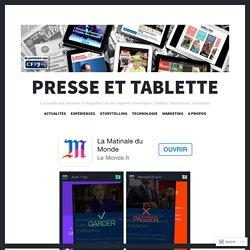 La Matinale du Monde, le journal à la carte sur smartphone – Presse et tablette