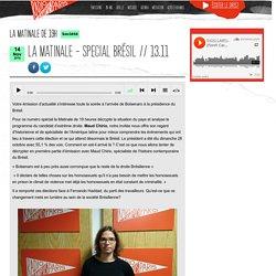 LA MATINALE - SPECIAL BRÉSIL // 13.11