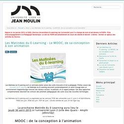 Les Matinées du E-Learning - Le MOOC, de sa conception à son animation