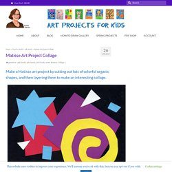 Matisse Art Project Collage