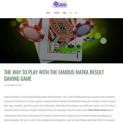 Matka Result - The way to play with the famous gaming game