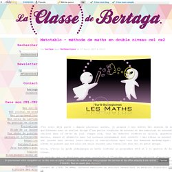 Matotablo - méthode de maths en double niveau ce1 ce2 - La Classe de Bertaga