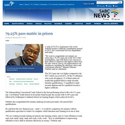 79.25% pass matric in prison:Sunday 6 January 2013